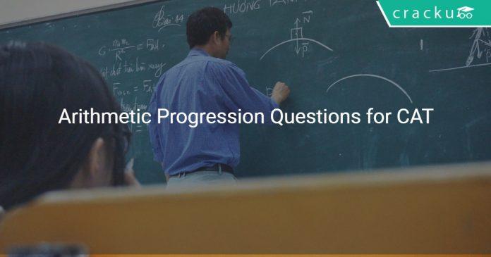 Arithmetic Progression Questions for CAT