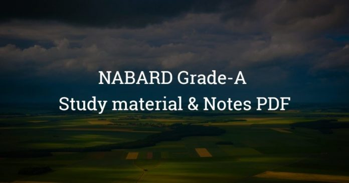 NABARD Grade-A Study material and Notes PDF