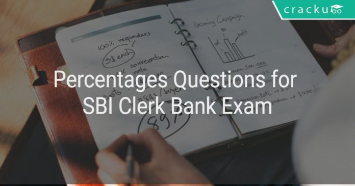 Percentages Questions for SBI Clerk Bank Exam