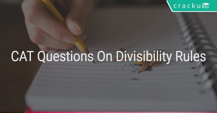 CAT Questions On Divisibility Rules