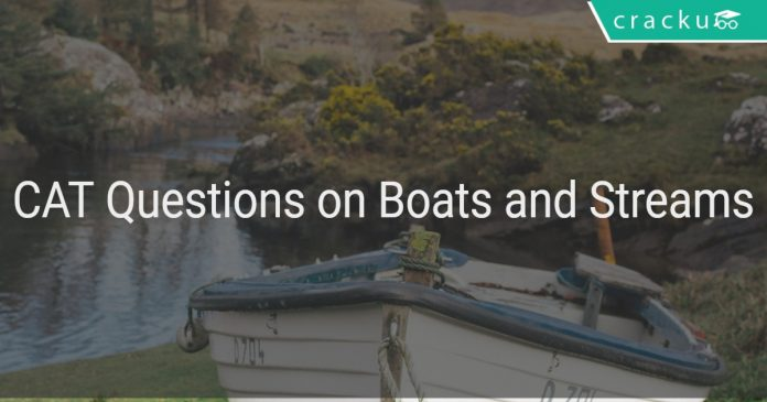 CAT Questions on Boats and Streams