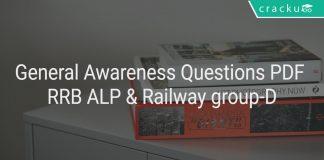 General Awareness Questions PDF RRB ALP & Railway group-D