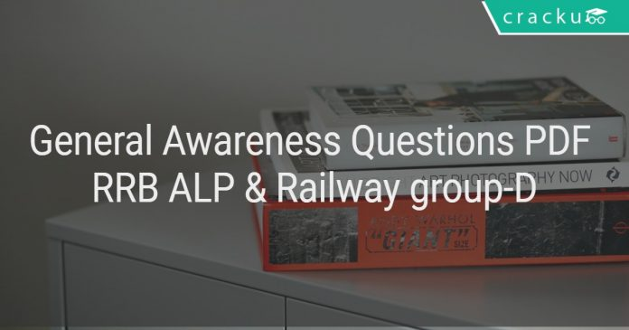 General Awareness Questions PDF RRB ALP & Railway group-D