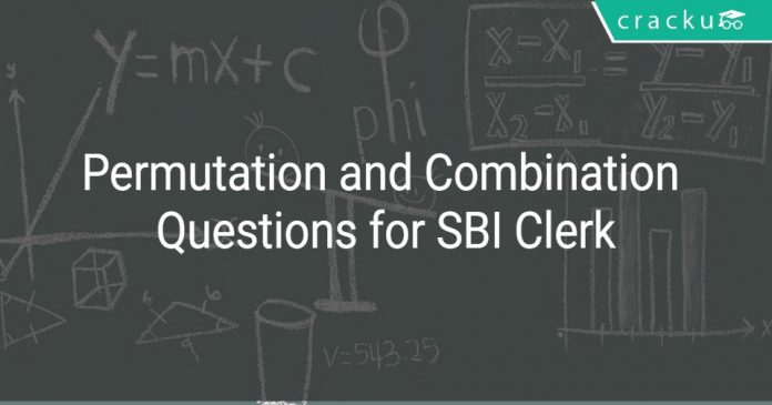 Permutation and Combination Questions for SBI Clerk
