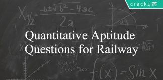 Quantitative Aptitude Questions for Railway