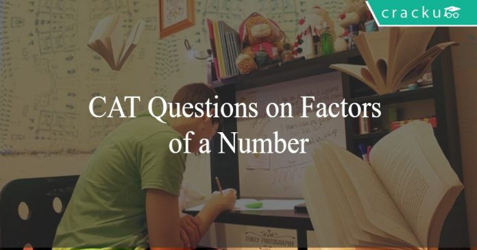 CAT Questions on Factors of a Number