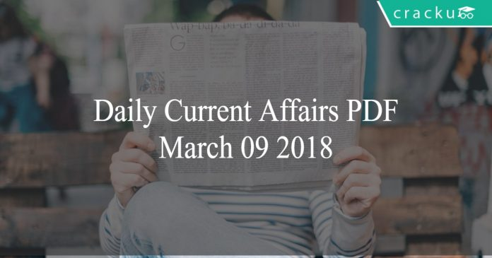 daily current affairs pdf march-09-2018