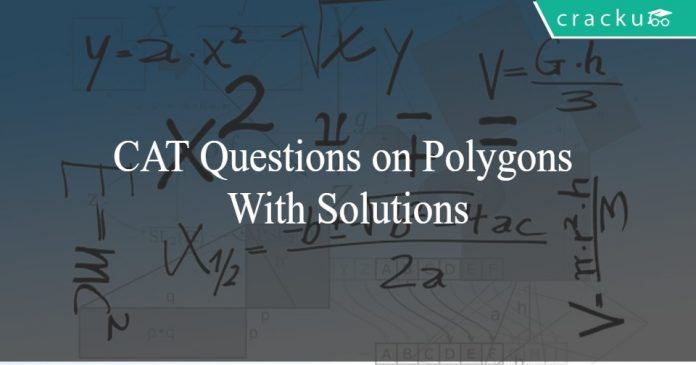 CAT Questions on Polygons With Solutions