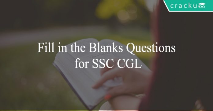 Fill in the Blanks Questions for SSC CGL