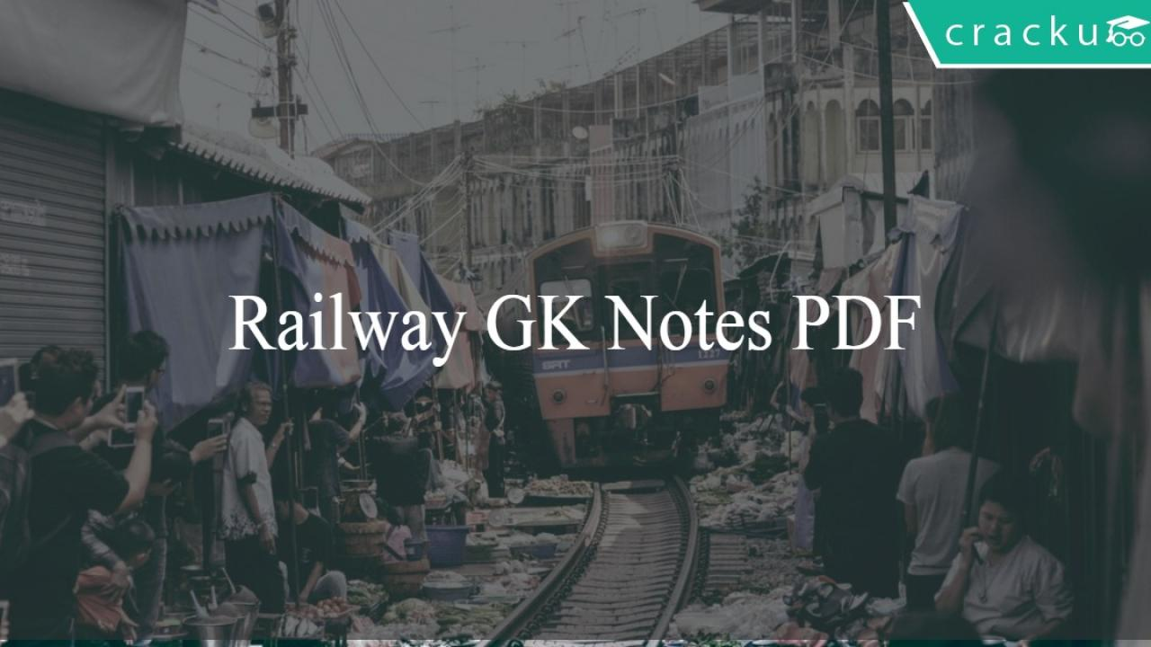General Knowledge & Awareness Notes for Railway exams - RRB