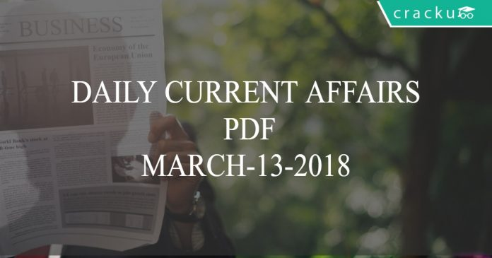 daily current affairs march 13 2018