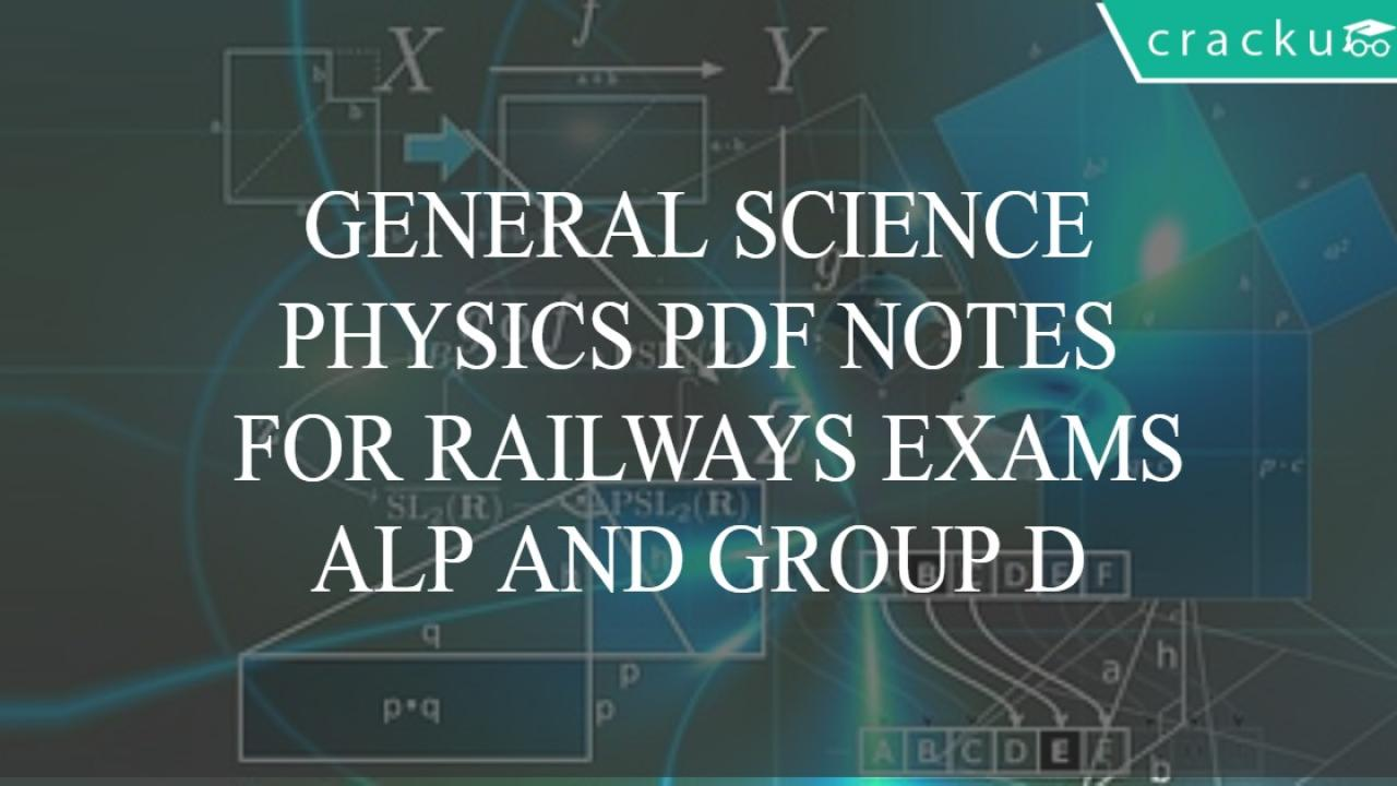 Physics Notes PDF for Competitive Exams - General Science