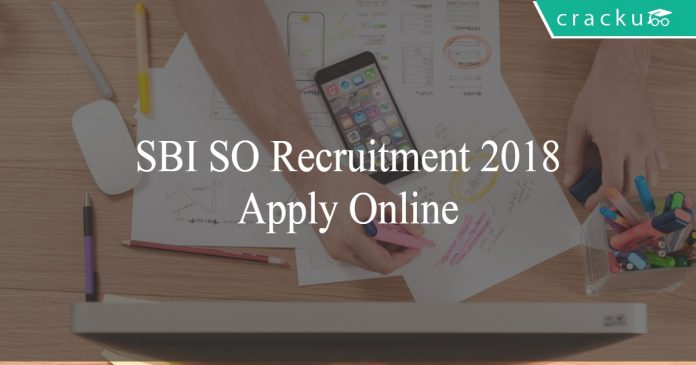 SBI SO Recruitment 2018 notification