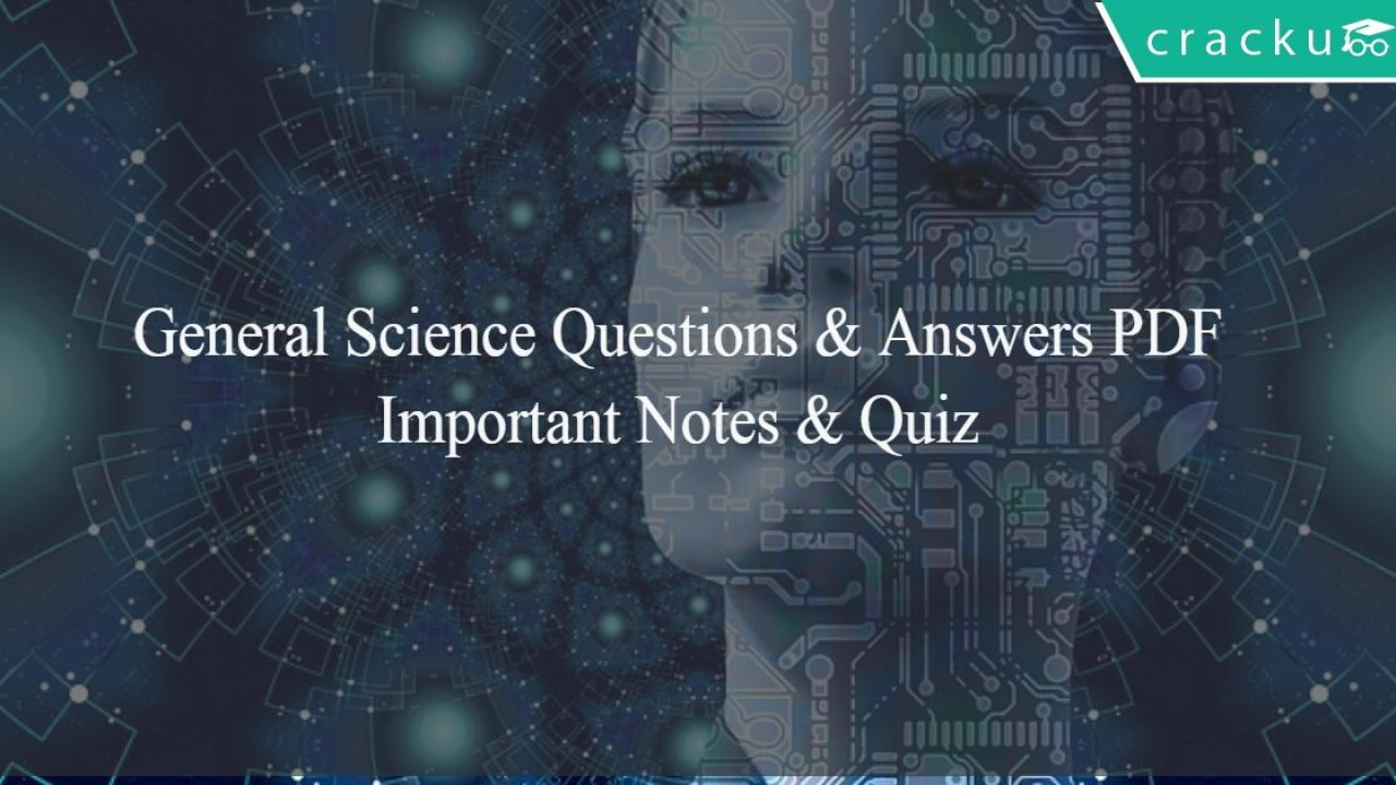 General Science Questions and Answers for Competitive Exams