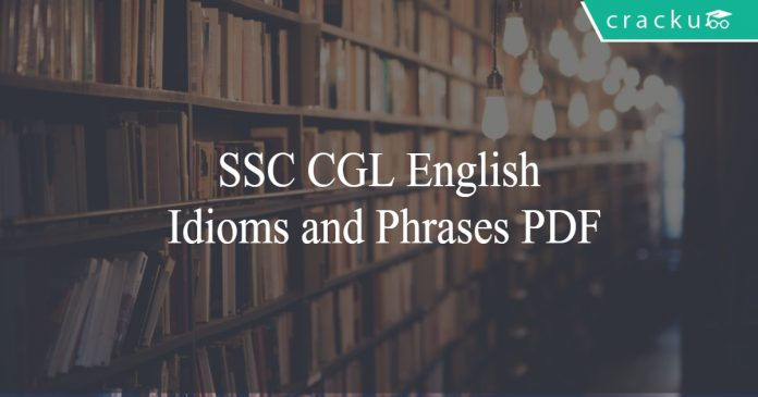 SSC CGL English Idioms and Phrases PDF