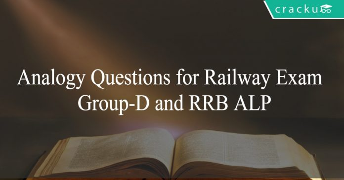 Analogy Questions for Railway Exam - Group-D and RRB ALP