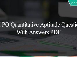 SBI PO Quantitative Aptitude Questions With Answers PDF