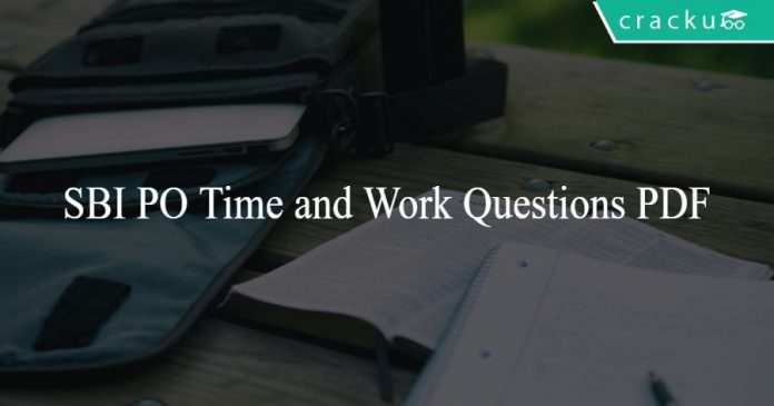SBI PO Time and Work Questions PDF