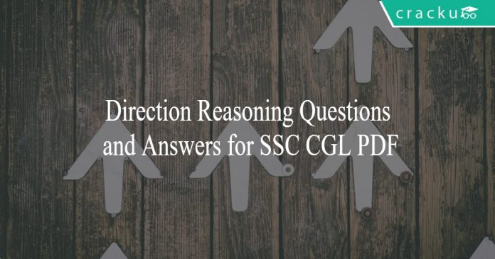 Direction Reasoning Questions and Answers for SSC CGL PDF