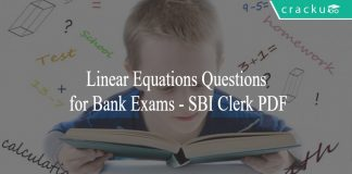 Linear Equations Questions for Bank Exams - SBI Clerk PDF