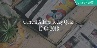 current affairs today quiz 12-04-2018