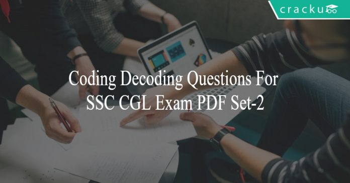 Coding Decoding Questions For SSC CGL Exam PDF Set-2