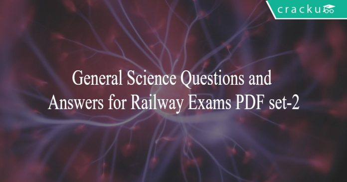 General Science Questions and Answers for Railway Exams PDF set-2