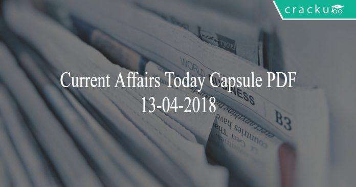 current affairs capsule 13-04-2018