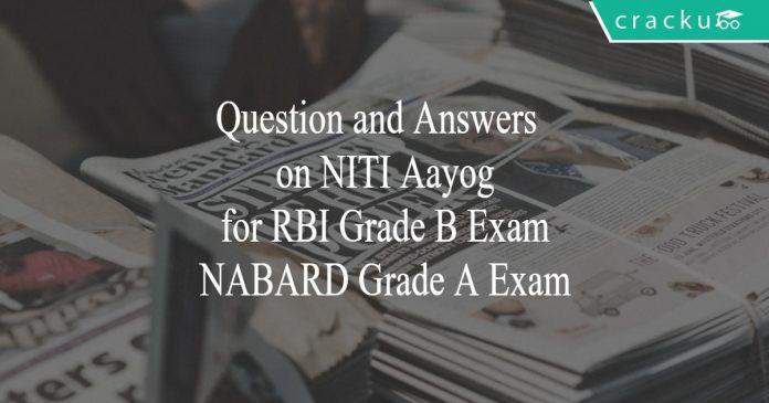 questions on niti aayog for rbi grade b
