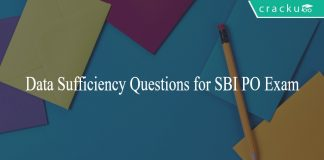 Data Sufficiency Questions for SBI PO Exam