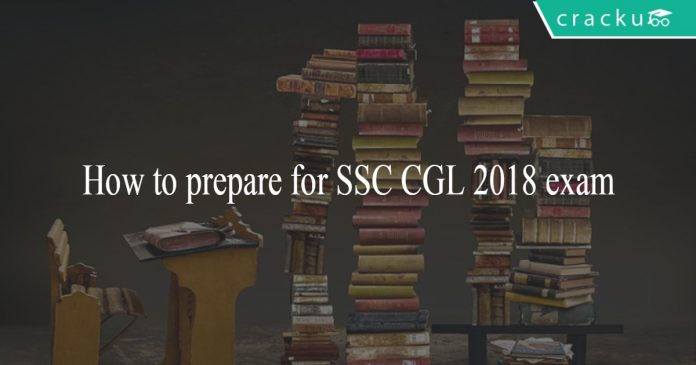 How to prepare for SSC CGL 2018 exam