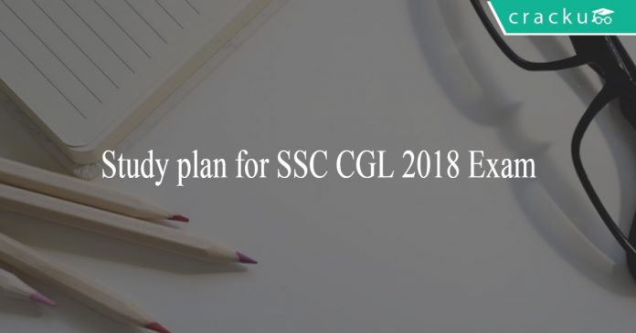 Study plan for SSC CGL 2018 exam
