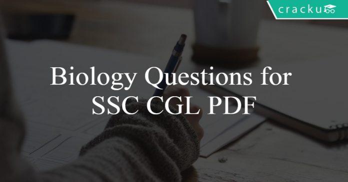 Biology Questions for SSC CGL PDF