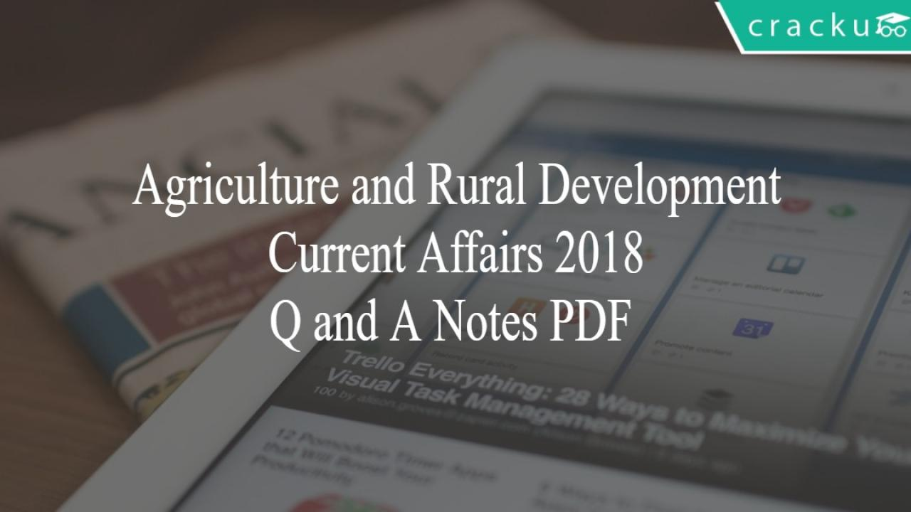 Agriculture and Rural Development Current Affairs 2018 Q and