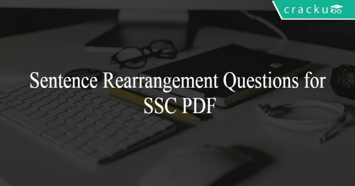 Sentence Rearrangement Questions for SSC PDF