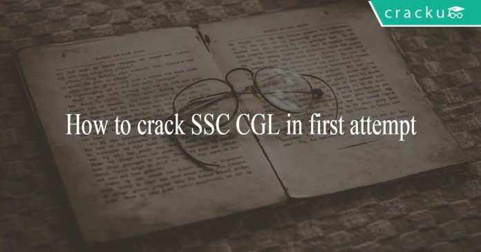 How to crack SSC CGL 2018 in first attempt