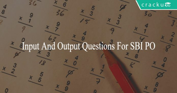 Input And Output Questions For SBI PO