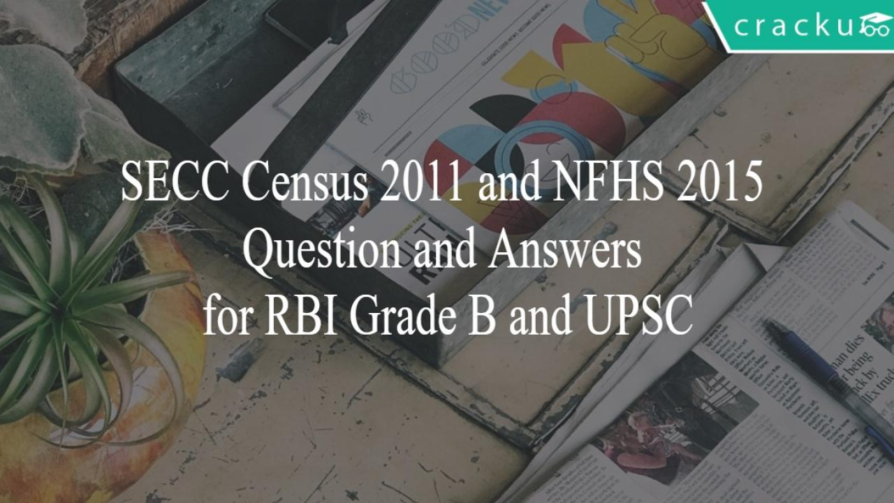 SECC Census 2011 and NFHS 2015 Question and Answers for RBI