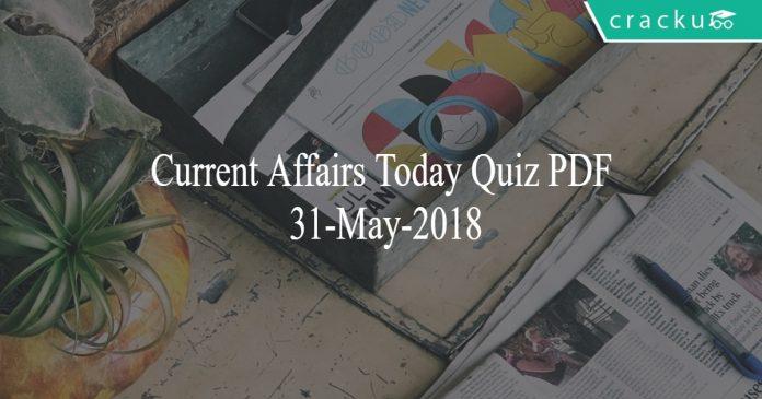 ca today quiz pdf 31-05-2018