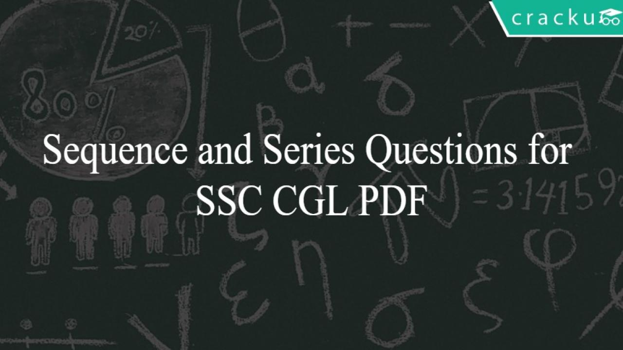 Sequence and Series Questions for SSC CGL PDF - Cracku