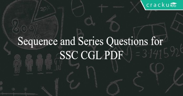 Sequence and Series Questions for SSC CGL PDF