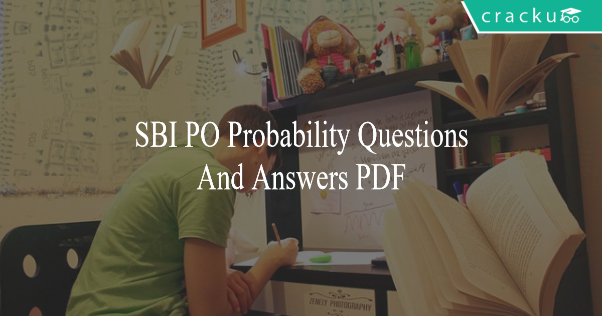 SBI PO Probability Questions and Answers PDF - Cracku