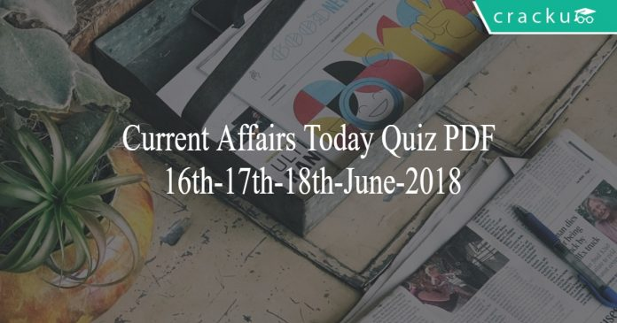 ca today quiz 16th 17th and 18th June 2018