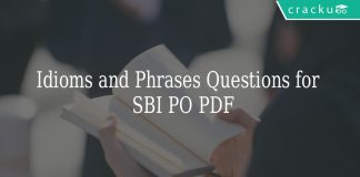 Idioms and Phrases Questions for SBI PO PDF