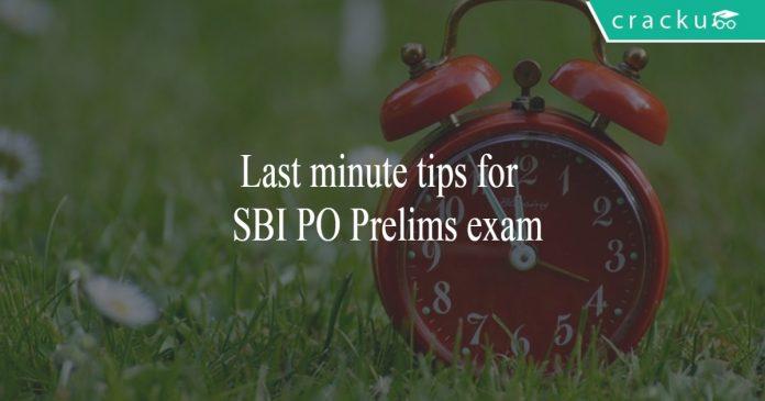 Last minute tips for SBI PO prelims exam