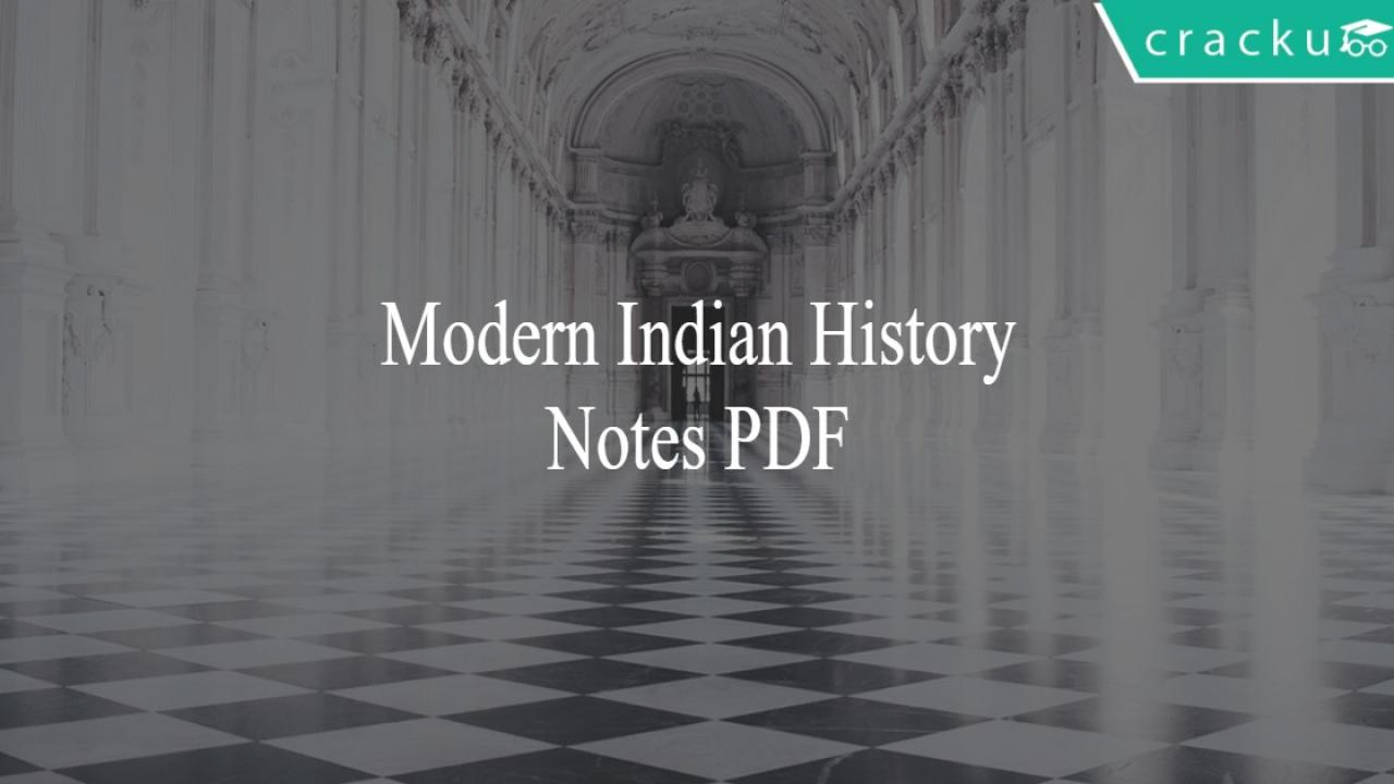 Modern Indian History PDF Notes for Competitive exams - Cracku