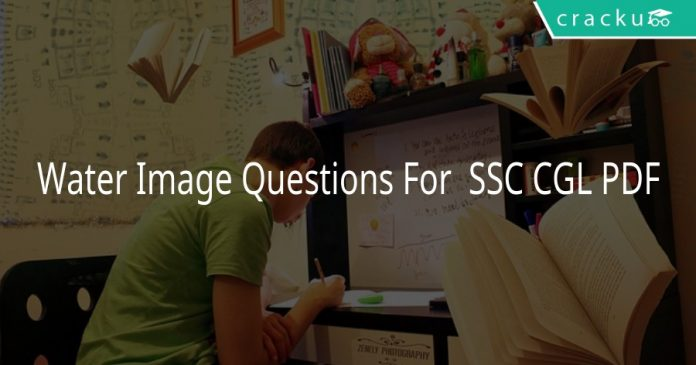 Water Image Questions For SSC CGL PDF