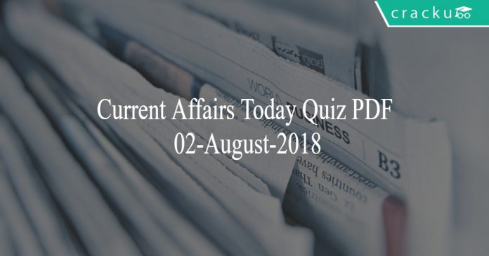 current affairs 02-august-2018