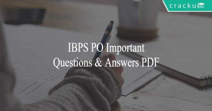 IBPS PO Important Questions & Answers PDF