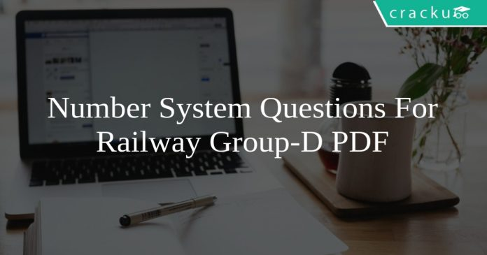 Number System Questions For Railway Group-D PDF